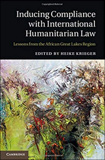Inducing Compliance with International Humanitarian Law: Lessons from the African Great Lakes Region