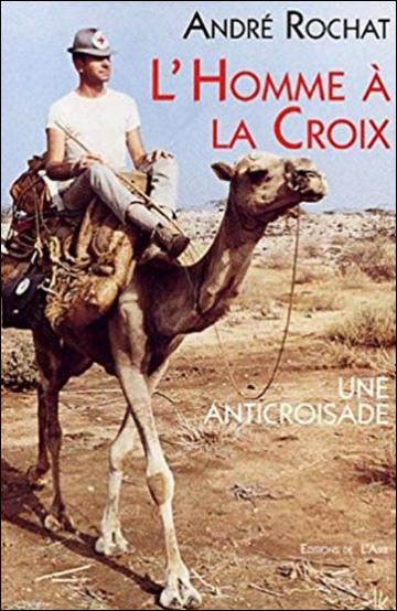 L'homme à la Croix - Une anti-croisade