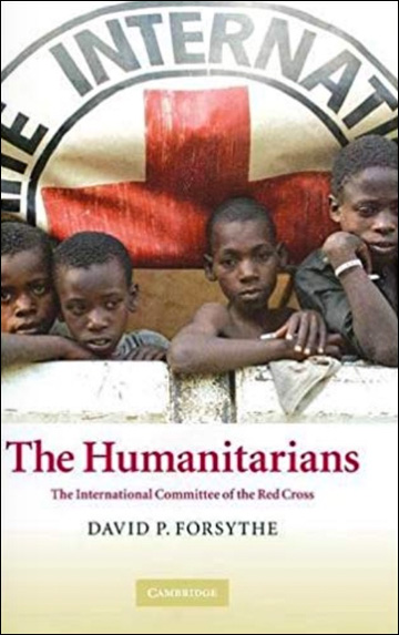 The Humanitarians - The International Committee of the Red Cross