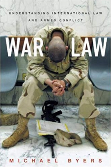 War Law: Understanding International Law and Armed Conflict